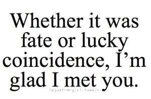 I'm glad I met you